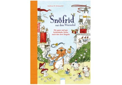 Schmachtl, AndreasH.: Snöfrid aus dem Wiesental  Die ganz und gar heldenhafte