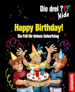 KOSMOS Die drei ??? Kids - Happy Birthday! Ein Fall für deinen Geburtstag
