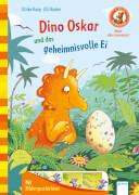 Kaup, Ulrike/Bruder, Elli: Mein Abc-Lesestart  Dino Oskar und das geheimnisvolle Ei