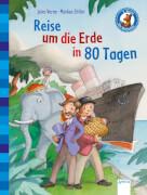 Verne, Jules/Zöller, Markus: Klassiker für Erstleser  Reise um die Erde in 80 Tagen